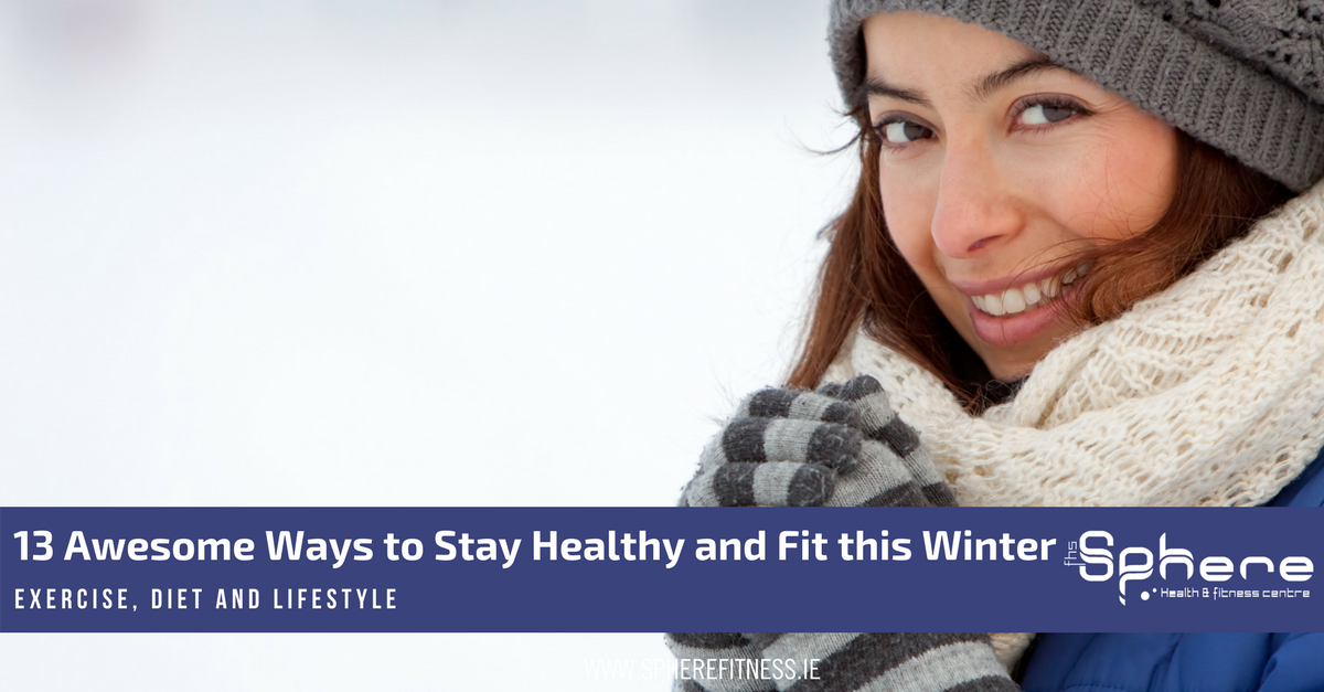 how to stay fit and healthy in winter